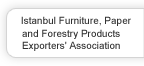 Istanbul Furniture, Paper and Forestry Products Exporters' Association